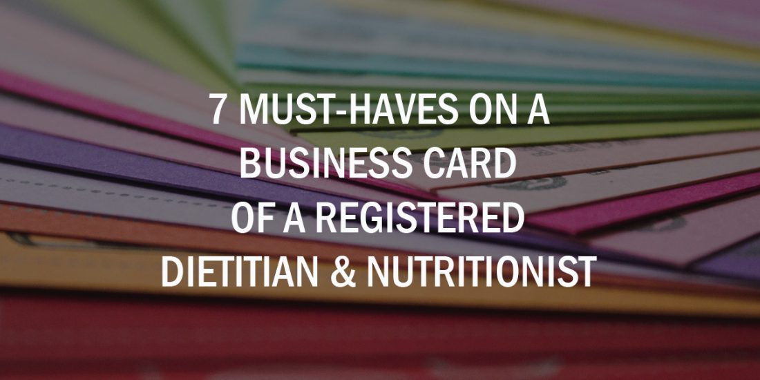 7 Must-Haves On A Business Card Of A Registered Dietitian ...